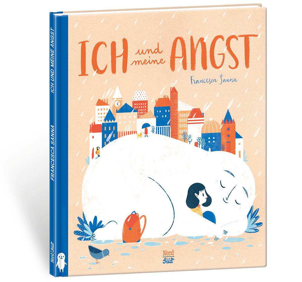Buchcover Ich und meine Angst von Francesca Sanna, NordSüd-Verlag